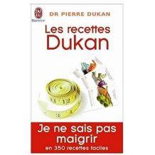 Les recettes Dukan : Mon régime en 350 recettes!