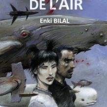 « La Couleur de l'Air » d'Enki Bilal