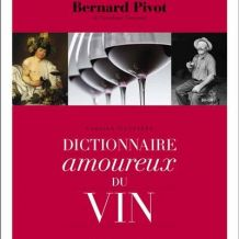 Dictionnaire amoureux du vin de Bernard Pivot