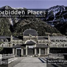 Forbidden Places – explorations insolites d'un patrimoine oubli