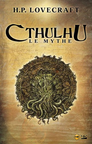 Le Mythe de Chtulhu de H.P. Lovecraft
