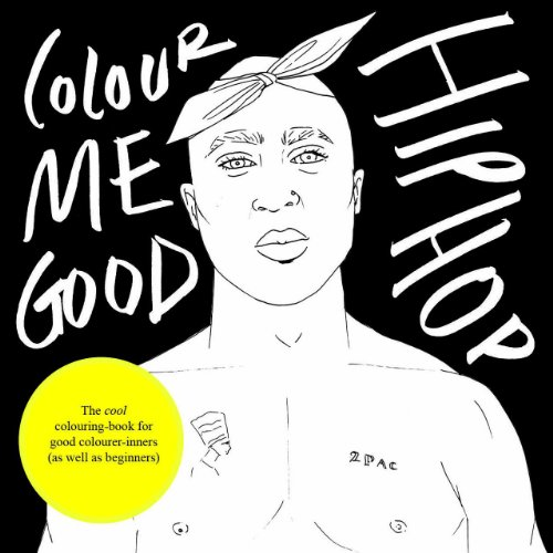 Livre de coloriage Colour Me Good «Hip Hop»